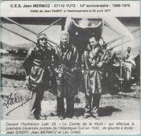 Document Cartoné:  C.E.S. Jean MERMOZ à YUTZ:  Visite De Jean DABRY à L'établissement Le 22 Avril 1977.      (G1157) - Thionville