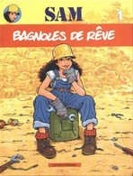 SAM 1 Bagnoles De Rêves EO BE Standaard 01/1990 Legendre Bosschaert (BI1) - Editions Originales (langue Française)