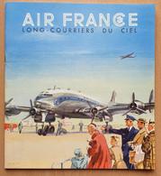 Brochure Air France - Long-courriers Du Ciel - Avions Constellation,Douglas DC4,Languedoc - La Navigation Aérienne 1951 - Advertisements