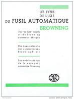 Dépliant Publicitaire FABRIQUE NATIONALE HERSTAL - Les Types De Luxe Du FUSIL AUTOMATIQUE BROWNING - Advertising