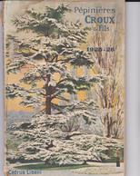 Pépinières CROUX & Fils, Catalogue 1925-26, 188 Pages De Végétaux, Arbres Et Arbustes Avec Détail Et Conseils - F. Bomen & Struiken