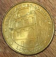 54 CHÂTEAU DES LUMIÈRES LUNÉVILLE MDP 2010 MÉDAILLE SOUVENIR MONNAIE DE PARIS JETON TOURISTIQUE TOKENS MEDALS COINS - 2010