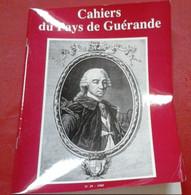 Cahier Des Amis De Guérande N°29 1985 Aventure Du Sel Pornichet Village De Clis Emmanuel De Rohan Paul Ladmirault - Pays De Loire