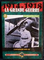 La Grande Guerre - 1914 / 1918 - L'Aviation Des As - Livré Avec 6 Cartes Postales  . - History