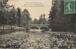 15 - VIC-SUR-CERE - Le Pont Et L'Entrée Du Communal - Other Municipalities