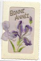 Carte Brodée BONNE ANNEE...Iris...s'ouvrant En 2 Parties... - Bordados