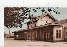 ARCACHON LA GARE - Arcachon