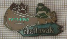 CHATTAWAK  MODE PRET A PORTER  CANOE TRAPPEUR En Version EGF DEMONS & MERVEILLES - Marche