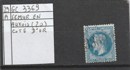 N° 29 A  -  GC 3369  SEMUR -en-AUXOIS  (20) COTE D' OR - REF 10009 + Variété SUARNET N° 122 - 1863-1870 Napoleon III With Laurels