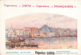 Carte Des Messageries Maritimes Constantinople Par Galland  Repiquage Des Cigarettes Françaises Cirta - Publicité