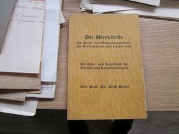 Die Werkstoffe  Frof Dr Ernst Neutel 190 Pages - Libros Antiguos Y De Colección