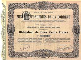 1880 SOCIETE ANONYME DES MINES ET FONDERIES DE LA CORREZE Siège Social Paris OBLIGATION DE 200 FRS B.E. - Industry