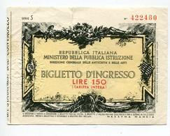 Biglietto D'ingresso 150 Lire   Série S    VOIR   DESCRIPTIF §§§ - Otros