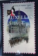 Livre ABL Bruxelles Brussel 1914 Invasion Schaerbeek Ixelles Etterbeek Molenbeek WO1 1914-18 Guerre - Guerra 1914-18