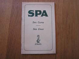 SPA Ses Cures Ses Eaux Régionalisme Cure Thermale Station Province De Liège - Belgien