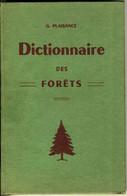BOIS - DICTIONNAIRE DES FORÊTS - ÉDITE EN 1968 - Other