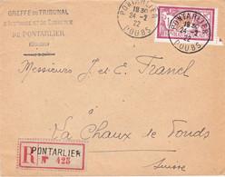 1F Merson Seul Sur LR Tribunal De Pontarlier 24/2/1922 Pour La Chaux-de-Fonds Suisse Arrivée Le Lendemain - 1921-1960: Moderne