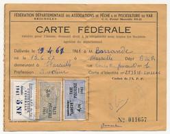 FRANCE - Carte Fédérale Permis De Pêche VAR 1961 - Fiscaux Taxe Piscicole Ordinaire + Supplément Lancer + Cotisation - Revenue Stamps