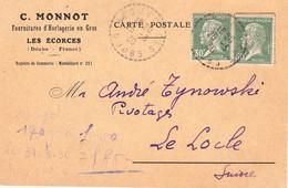 2 X 30c Pasteur Obl Tiretée Les Ecorces Doubs 25/3/1930 CP Comm Horlogerie Monnot Pr Le Locle Suisse Tarif Frontalier - 1922-26 Pasteur