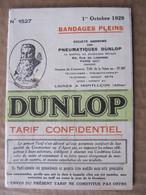 DEPLIANT 5 VOLETS  - DUNLOP - BANDAGES PLEINS - TARIF CONFIDENTIEL - OCTOBRE 1929 - Publicités