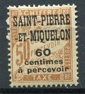 SAINT-PIERRE ET MIQUELON  N°  17 *  TAXE  (Y&T)   (Charnière) - Timbres-taxe