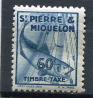 SAINT-PIERRE ET MIQUELON  N°  38 *  TAXE  (Y&T)   (Charnière) - Timbres-taxe