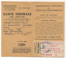 """FRANCE - Carte Fédérale De Pêche - Haute Garonne - 1958 - Vignettes Locales """"Alevinage"""" Et Licence - Revenue Stamps"""