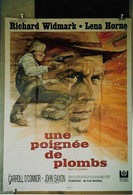 """""""Une Poignée De Plombs"""" R. Widmark, L. Horne...1969 - 60x80 - TTB - Posters"""
