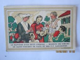 LE BAPTÊME D'UN PETIT CHINOIS.-MISSION DES SOEURS DE SAINT-VINCENT DE PAUL ET DES P.P. LAZARISTES - Other Illustrators