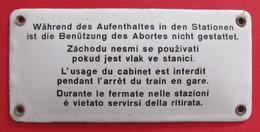 Plaque émaillée Des Chemins De Fer - L'usage Des Toilettes Est Interdite Pendant L'arrêt Du Train En Gare - Eisenbahnverkehr