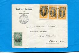 MARCOPHILIE-Lettre Moyen Congo -Institut PASTEUR  Brazzavile-> INSTITUT PARIS Cad Brazza Plateau 1933 4 Stamps - Sin Clasificación