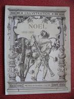L' ILLUSTRATION Noël 1899 1900 Les Soldats De Plomb : Très Belles Illustrations Chronique De Flandre +++ - Magazines - Before 1900