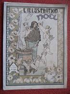 L' ILLUSTRATION Noël 1890 1891 Incomplet      Comment Se Font Les Jouets : Superbes Illustrations - Magazines - Before 1900