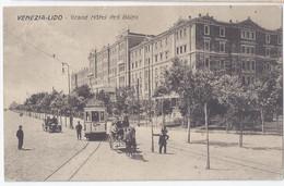 """Venezia Lido """" Grand Hotel Des Bains"""" 1913- Animata -tram - Carrozza - Auto - Venezia (Venice)"""