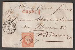 Affranchissement à 40c Oblitéré GC 750  Sur Lettre Chargée De Casteljaloux Pour Bordeaux - 1862 Napoléon III.