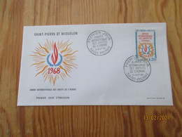 Enveloppe 1er Jour Saint-Pierre Et Miquelon Année Internationale Des Droit De L'homme 1968 - FDC