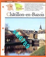 58 CHATILLON EN BAZOIS Nièvre Région BOURGOGNE Villages De France Géographie Fiche Dépliante Village - Geografía