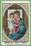 Santino/holy Card: MADONNA DELLE GRAZIE - Pinerolo - E - PR - Cromolitografia - Religion & Esotericism