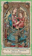 Santino/holy Card: N.S. DELLE GRAZIE - Genova - E - PR - Cromolitografia - Religion & Esotericism