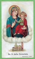 Santino/holy Card: SS. VERGINE DELLA CONSOLATA - Torino - E - PR - Cromolitografia - Religion & Esotericism