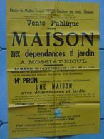 JM14.02 / VIEUX PAPIERS / AFFICHE NOTARIALE / 62X 43 Cm / VENTE MAISON - DEPENDANCES - JARDIN - MOSSIAT BIOUL-1948 - Manifesti