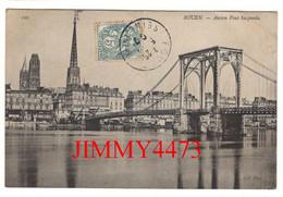 CPA - ROUEN En 1909 - Ancien Pont Suspendu - 76 Seine Maritime - ND Phot. N° 120 - Rouen