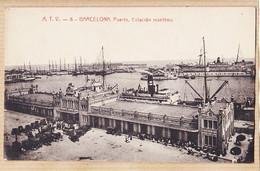 Esp327 ♥️ Rare Edicion ANGEL TOLDRA- BARCELONA Puerto Estacion Maritima BARCELONE Gare Maritime Port 1900s A.T.V-6 - Barcelona