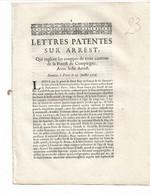Lettres Patentes Sur Arrest Couppes De Trois Cantons De La Forêt De COMPIEGNE  1716 - Gesetze & Erlasse