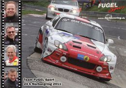 Honda S2000 -  Fugel/Zeltner/Wachtler/Corazza -  24h Nurburgring 2011  -  Carte Promo - Other
