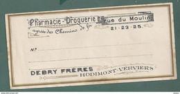 318-VERVIERS HODIMONT- Pharmacie Droguerie DEBRY FRERES-agree Sncb-format 6x16 - Profumeria & Drogheria