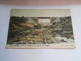 LA LOUVIERE Les Travaux Du Canal Du Centre Colorisée - La Louviere