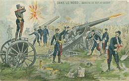 DANS LE NORD - BATTERIE DE 155 EN ACTION - Guerra 1914-18