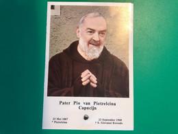 Relique Relikwie Pater Pio Van Pietrelcina Capucijn 1887-1968 S.Giovanni Rotondo Gebed Zaligverklaring 1971 Italië Italy - Obituary Notices