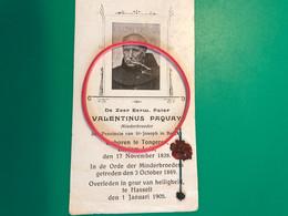Valentinus Paquay Minderbroeder Provincie Van St Joseph België *1828 Tongeren +1905 Hasselt Relique Relikwie Voor Zallig - Obituary Notices